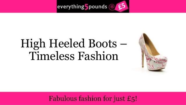 High Heeled Boots –  Timeless Fashion