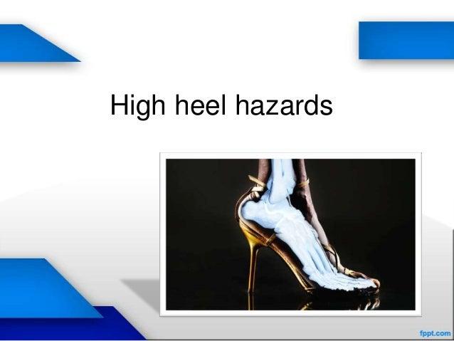 High heel hazards