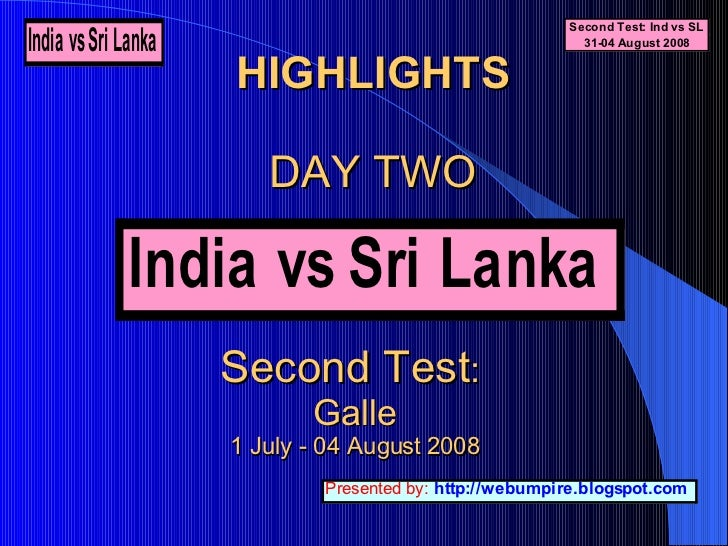 Highlights: Day two: India vs Sri Lanka; 2nd test 2008