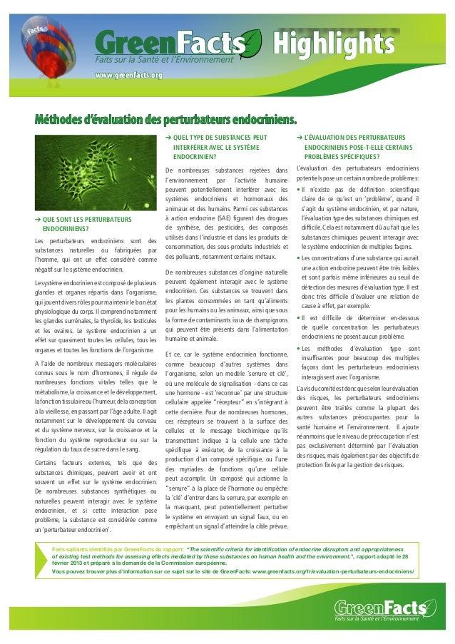Highlights www.greenfacts.org  Méthodes d'évaluation des perturbateurs endocriniens. ➔ QUEL TYPE DE SUBSTANCES PEUT INTERF...