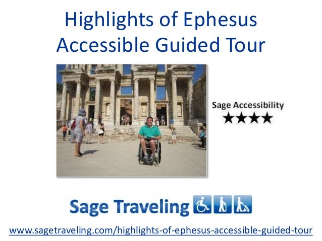 Highlights of Ephesus Accessible Guided Tour www.sagetraveling.com/highlights-of-ephesus-accessible-guided-tour