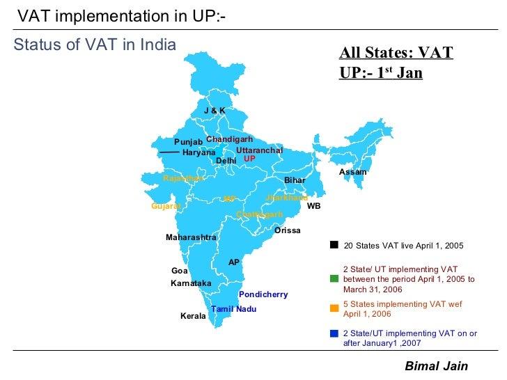 VAT implementation in UP:- Status of VAT in India Tamil Nadu J & K Orissa Bihar Jharkhand Chattisgarh Uttaranchal Pondiche...