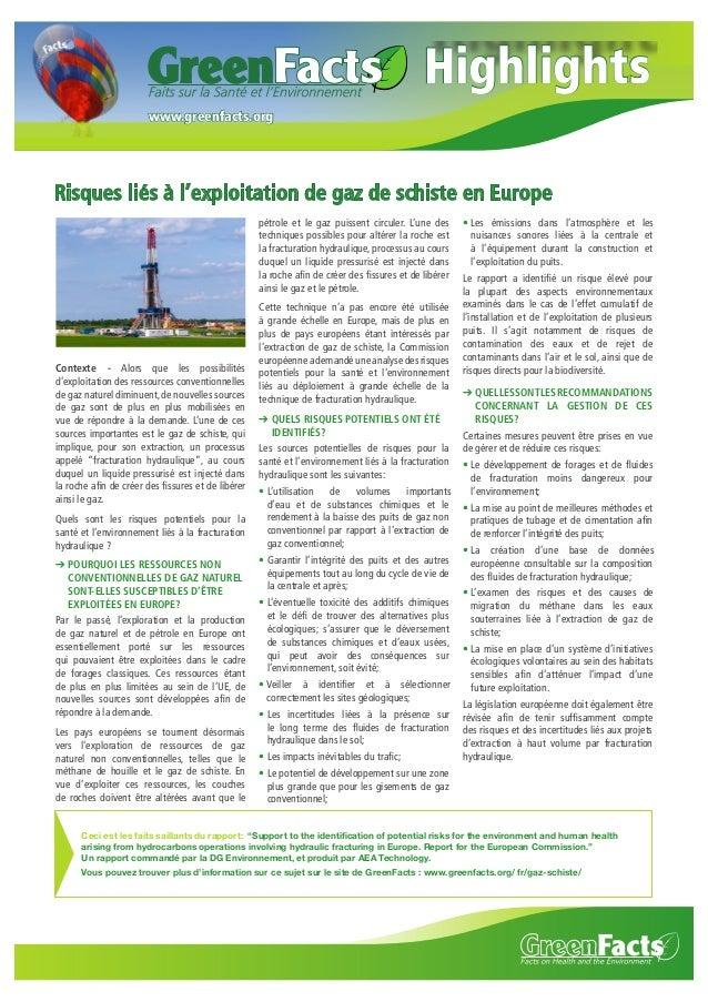 Highlights www.greenfacts.org  Risques liés à l'exploitation de gaz de schiste en Europe pétrole et le gaz puissent circul...