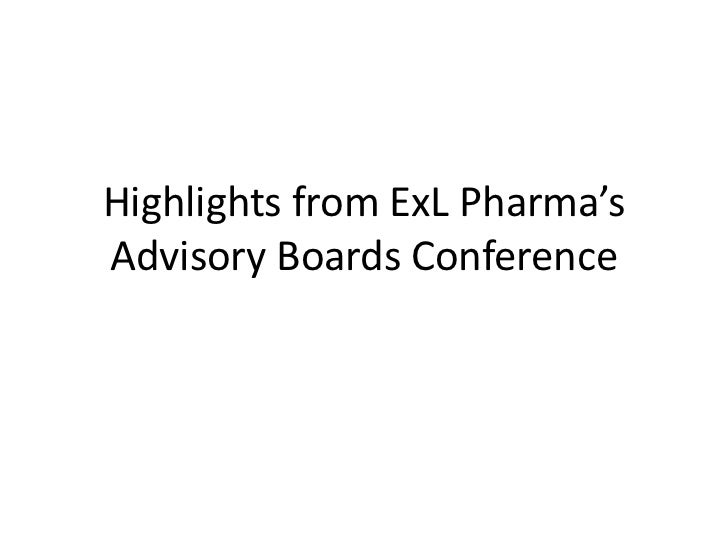 Highlights From ExL Pharma'S Advisory Boards Conference