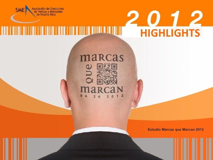 Highlights Marcas que Marcan 2012