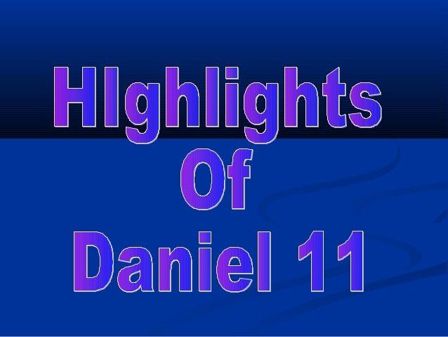 Highlights of Daniel 11