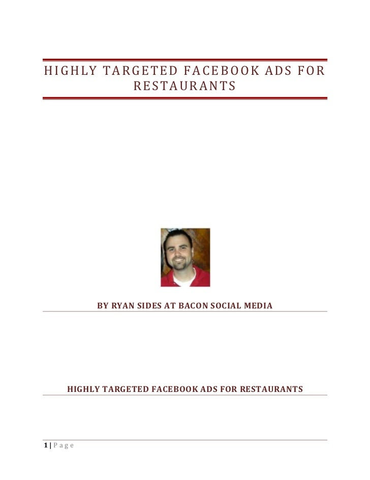HIGHLY TARGETED FACEBOOK ADS FOR          RESTAURANTS         BY RYAN SIDES AT BACON SOCIAL MEDIA    HIGHLY TARGETED FACEB...