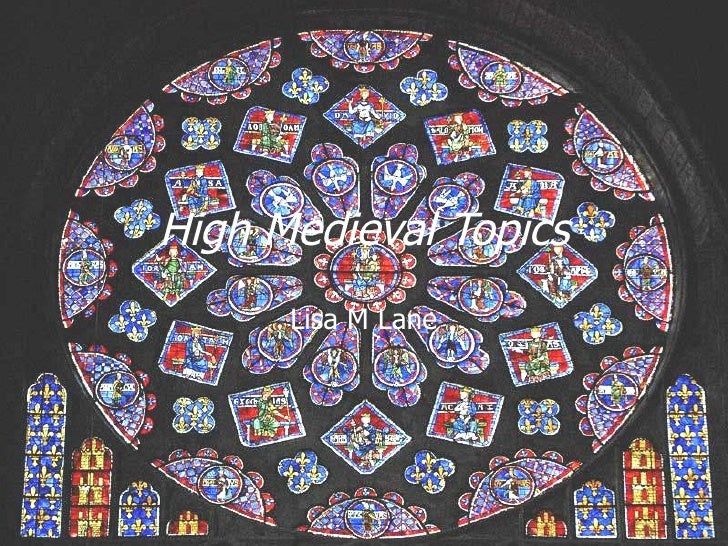 High Medieval Topics Lisa M Lane