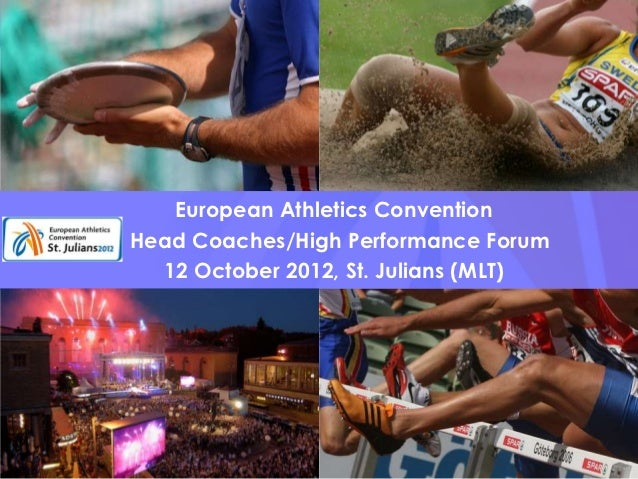 European Athletics Head Coaches/High Performance Forum                 European Athletics Convention              Head Coa...