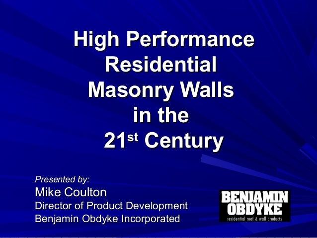 2009 IBS - High Performance Masonry Walls