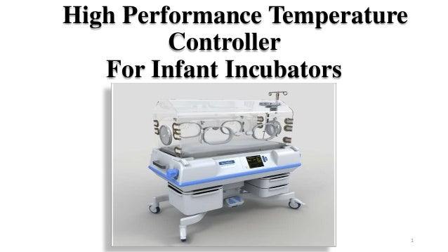 High Performance Temperature Controller For Infant Incubators 1