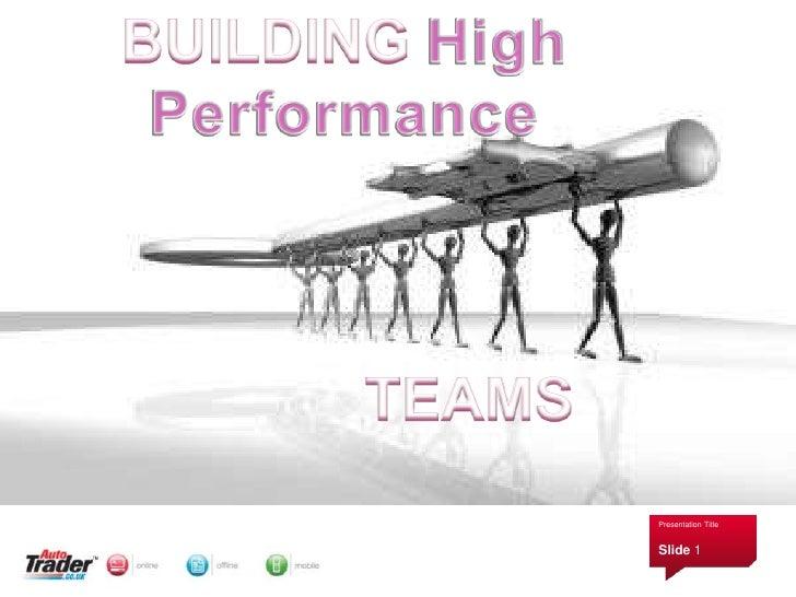 BUILDING High Performance<br />               TEAMS<br />