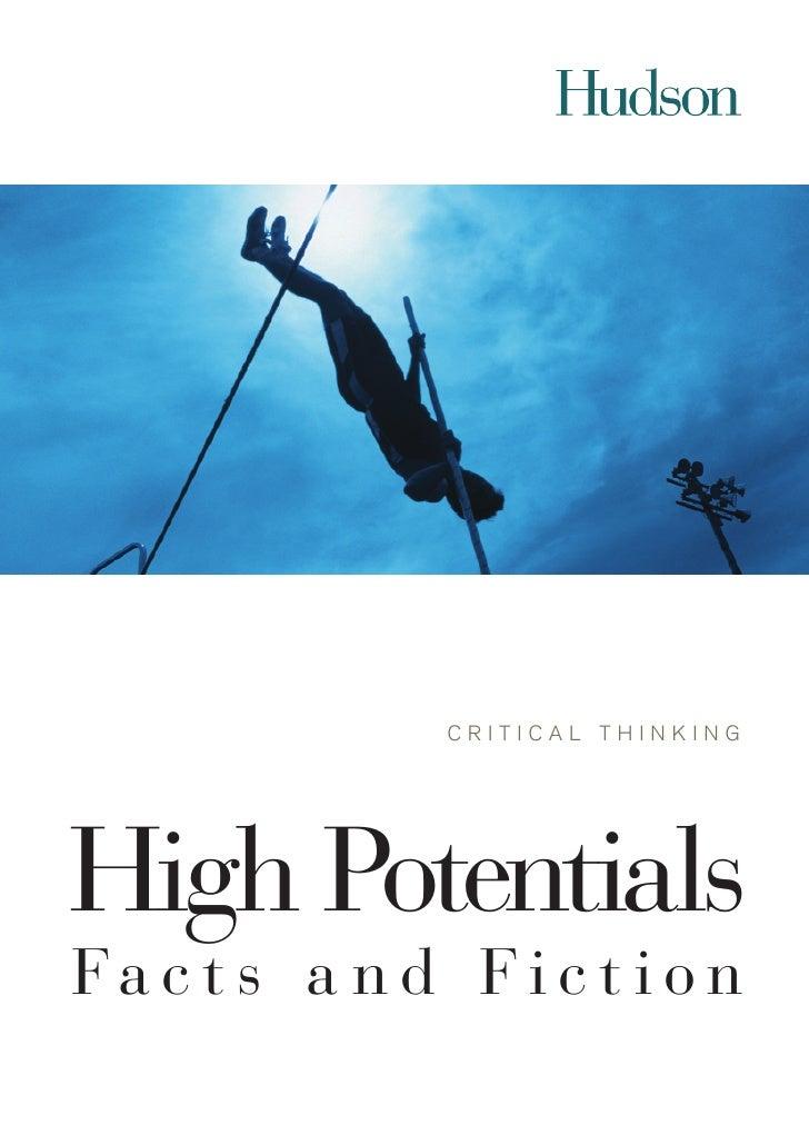 CritiCal thinkingHigh PotentialsFa c t s a n d F i c t i o n