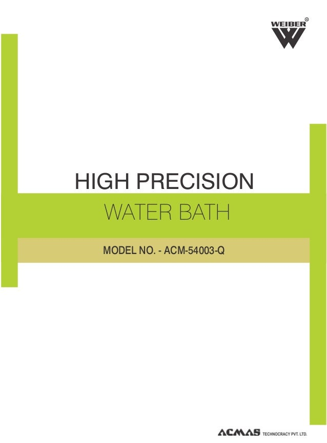 HIGH PRECISION WATER BATH R MODEL NO. - ACM-54003-Q