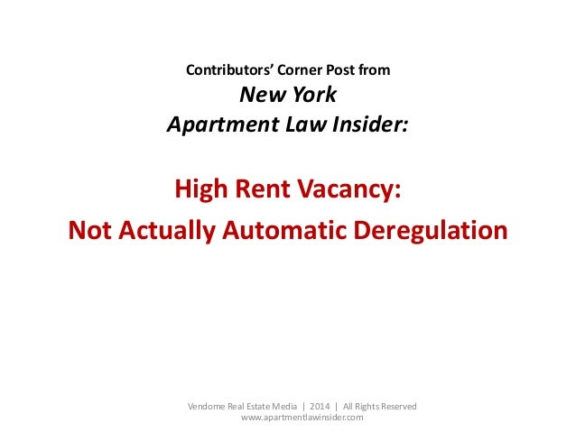 Contributors' Corner Post from New York Apartment Law Insider: High Rent Vacancy: Not Actually Automatic Deregulation Vend...