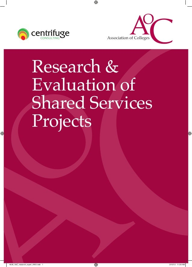 Research &                       Evaluation of                       Shared Services                       Projects4529_Ao...