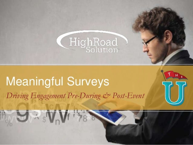 Meaningful Surveys Driving Engagement Pre-During & Post-Event