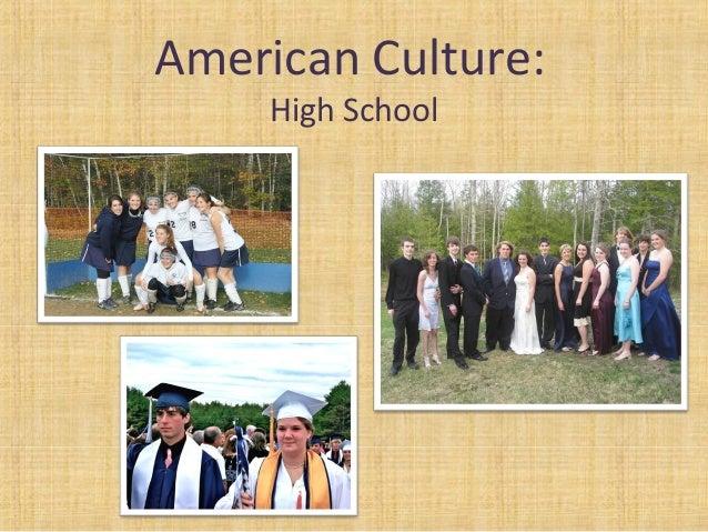 American Culture:High School