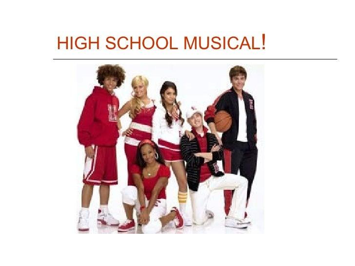 HIGH SCHOOL MUSICAL !
