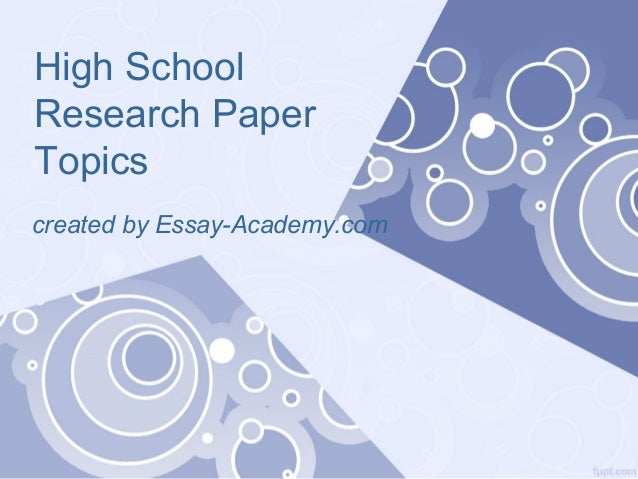 Research paper for high school