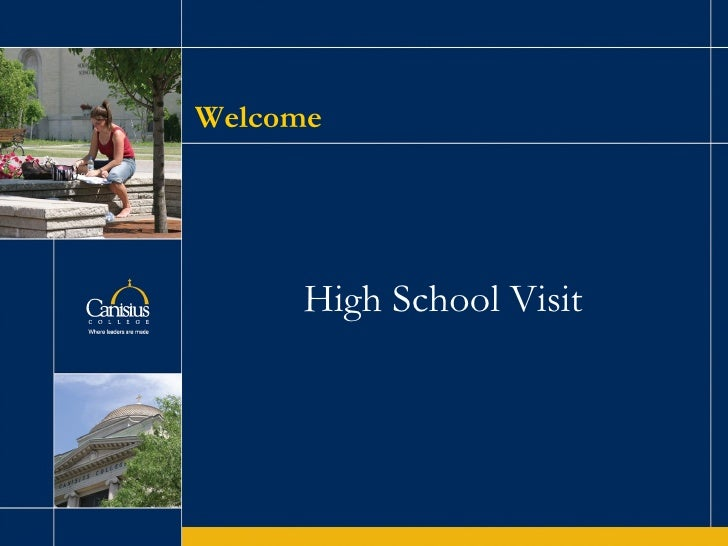 High School Visit Welcome