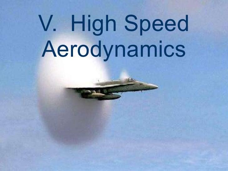 <ul><li>Compressibility Effects </li></ul><ul><li>Importance of the Speed of Sound </li></ul><ul><li>Realms of Flight </li...