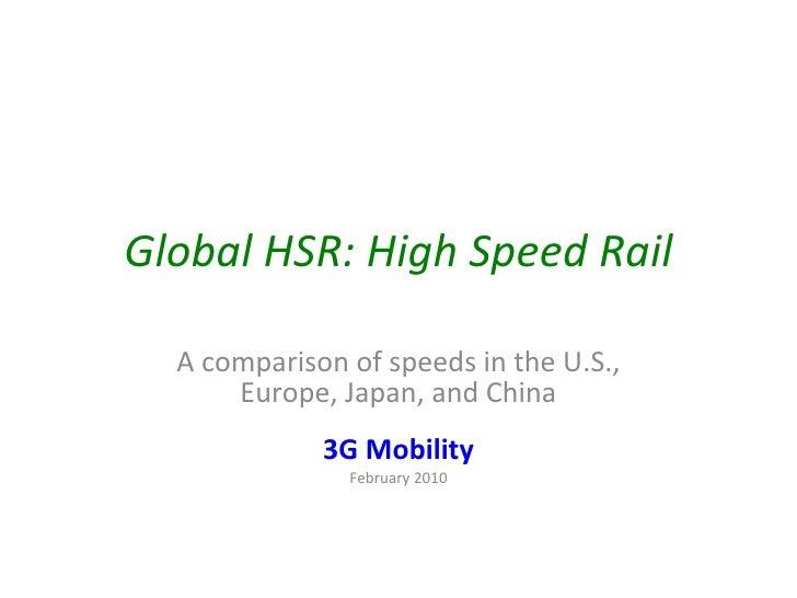 High Speed Rail Speed Comparisons