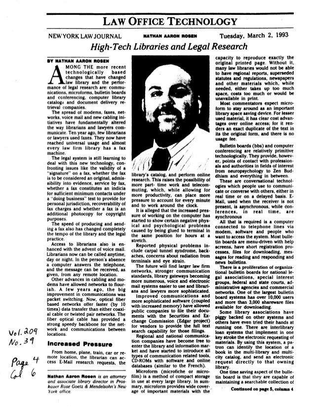 High-Tech Libraries and Legal Research by Nathan Rosen in the New York Law Journal, March 1993