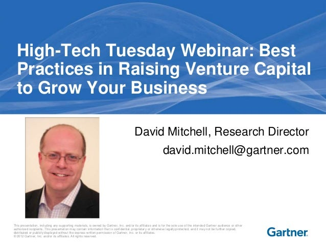 High-Tech Tuesday Webinar: Best  Practices in Raising Venture Capital  to Grow Your Business                              ...