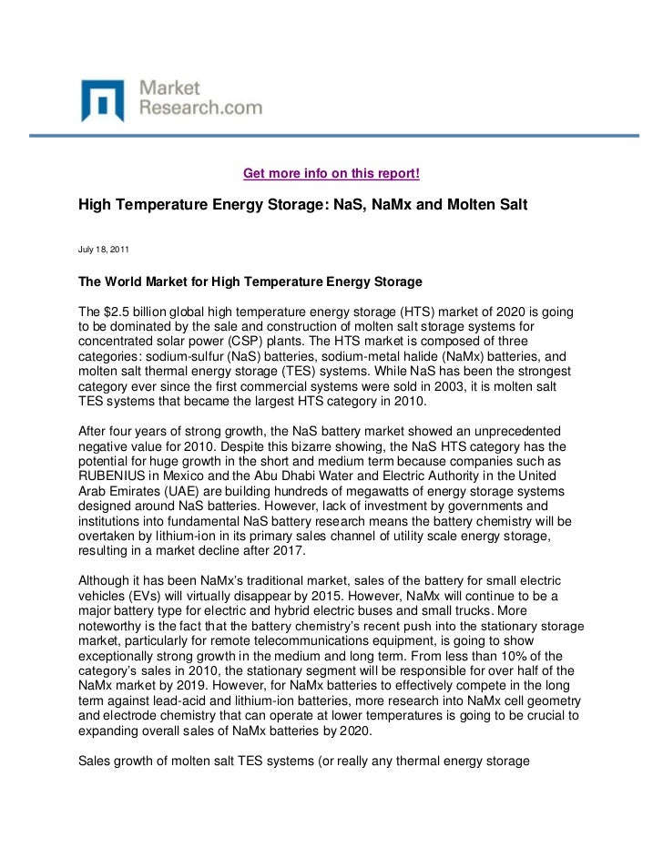 Get more info on this report!High Temperature Energy Storage: NaS, NaMx and Molten SaltJuly 18, 2011The World Market for H...