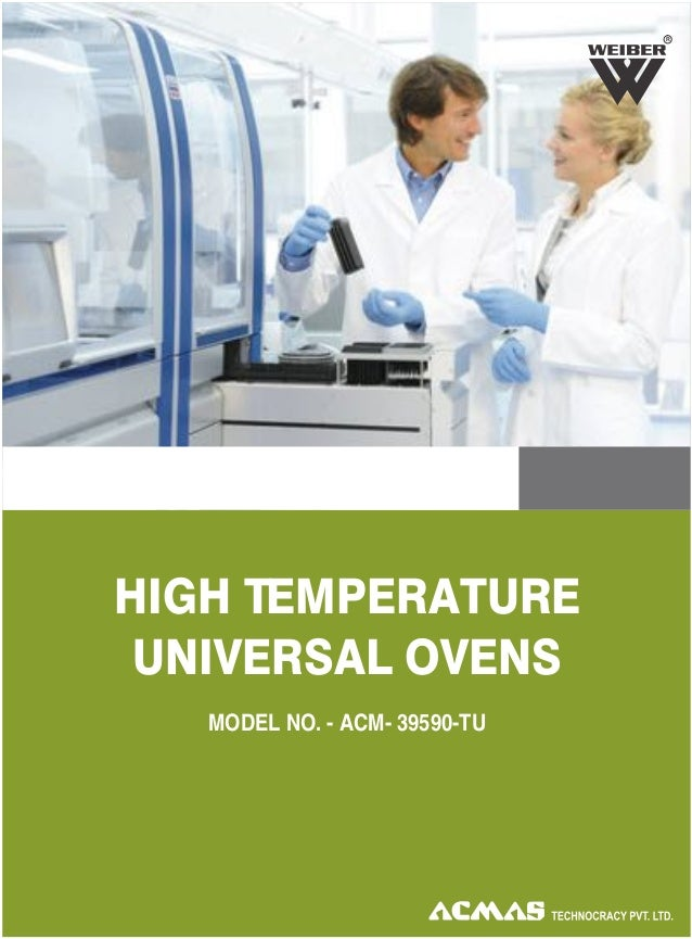 HIGH TEMPERATURE UNIVERSAL OVENS R MODEL NO. - ACM- 39590-TU