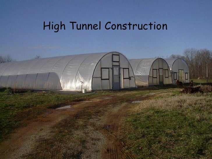 High tunnel 2 construction