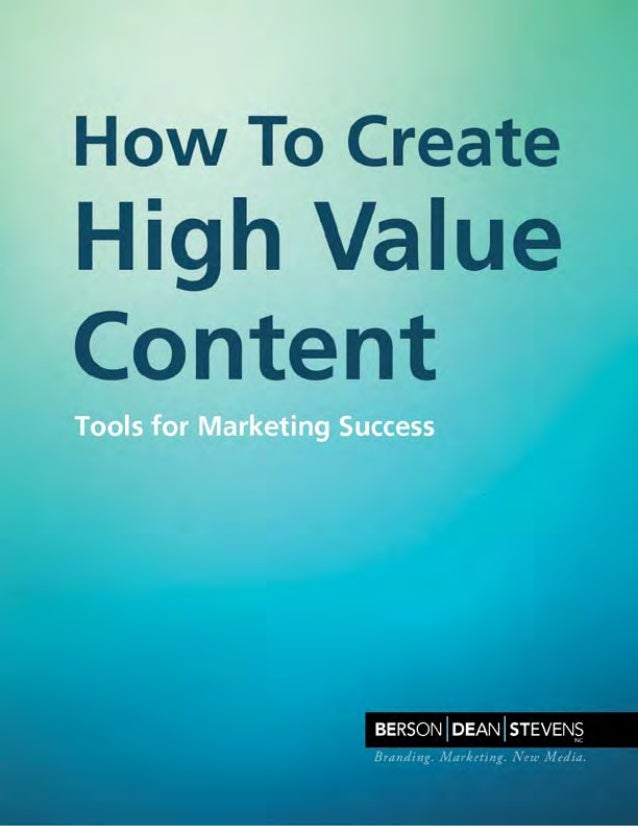 How To Create High Value Content