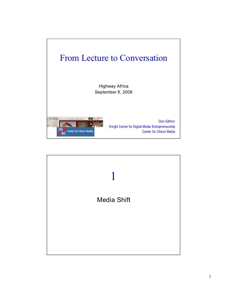 From Lecture to Conversation             Highway Africa          September 8, 2008                                        ...