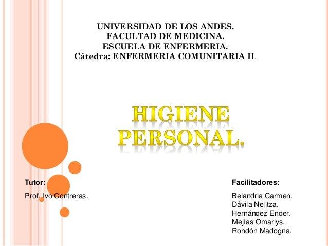 UNIVERSIDAD DE LOS ANDES.                      FACULTAD DE MEDICINA.                     ESCUELA DE ENFERMERIA.           ...