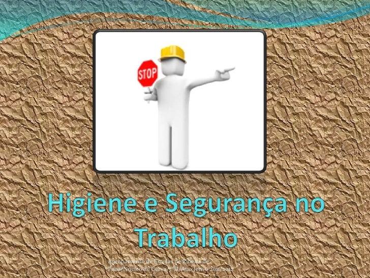 Agrupamento de Escolas de Ribeira dePena/Núcleo de Cerva/7ºD/Ano letivo 2011/2012   1