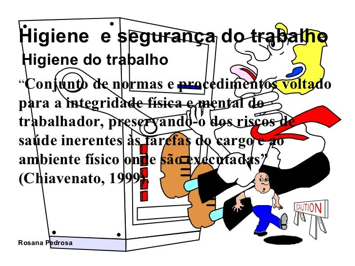 """ Conjunto de normas e procedimentos voltado para a integridade física e mental do trabalhador, preservando-o dos riscos d..."