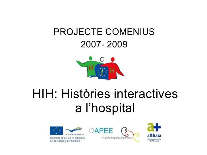 HIH: HISTÒRIES INTERACTIVES A L`HOSPITAL... MAKING-OF