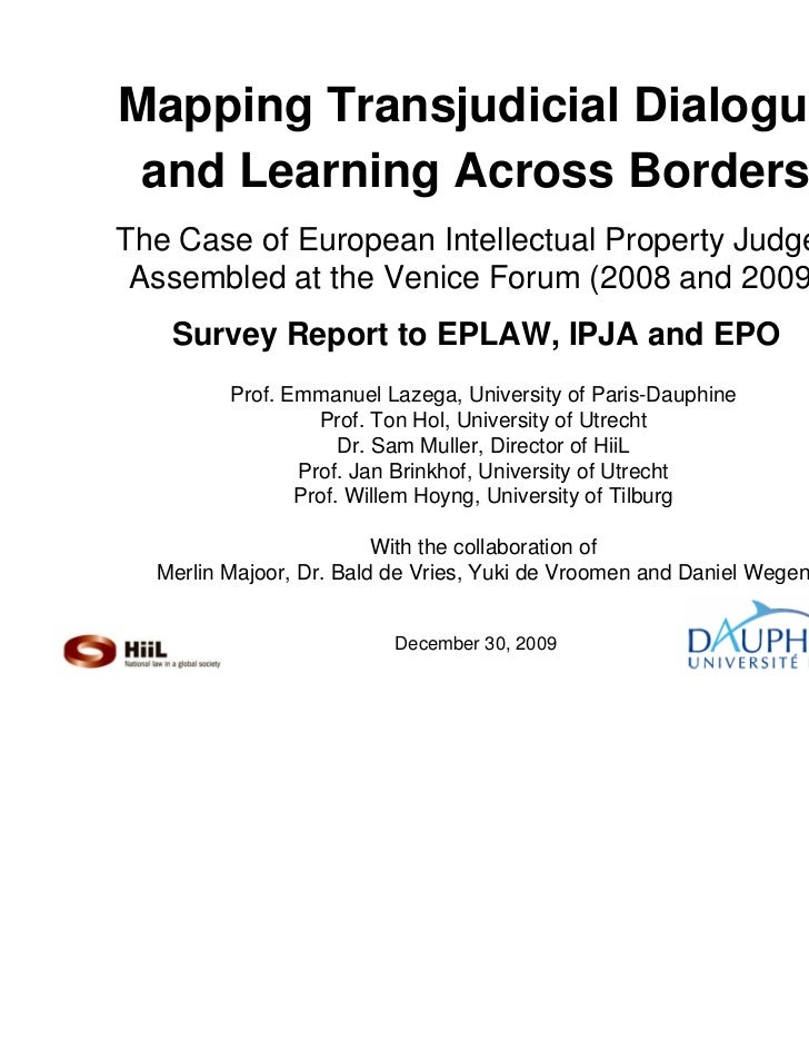 Mapping Transjudicial Dialogue and Learning Across BordersThe Case of European Intellectual Property Judges Assembled at t...