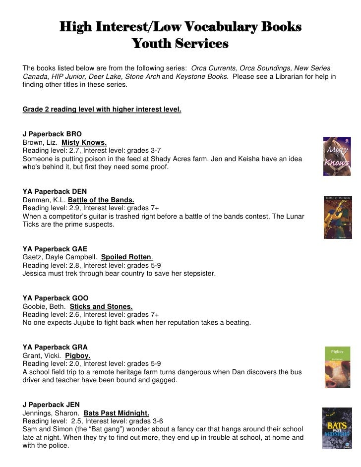 High Interest/Low Vocabulary Books                     Youth ServicesThe books listed below are from the following series:...