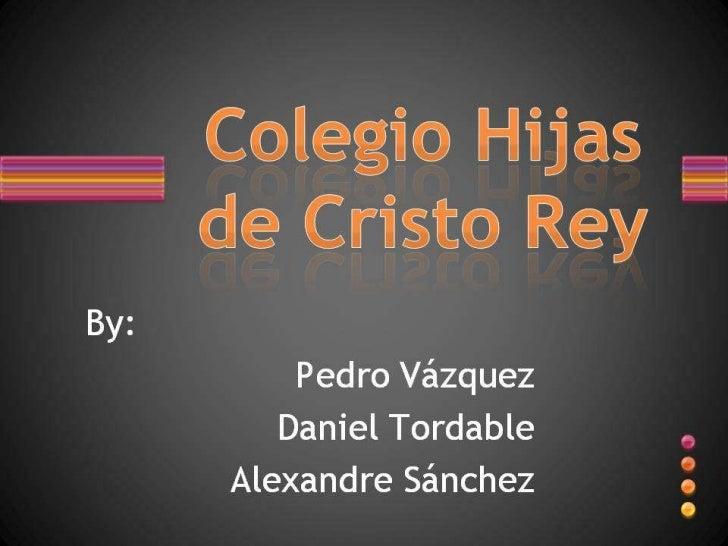 Hijas de cristo rey school (1)   blog