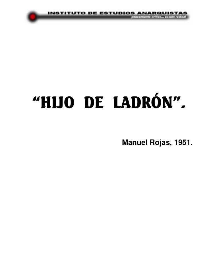 """""""HIJO DE LADRÓN"""".         Manuel Rojas, 1951."""