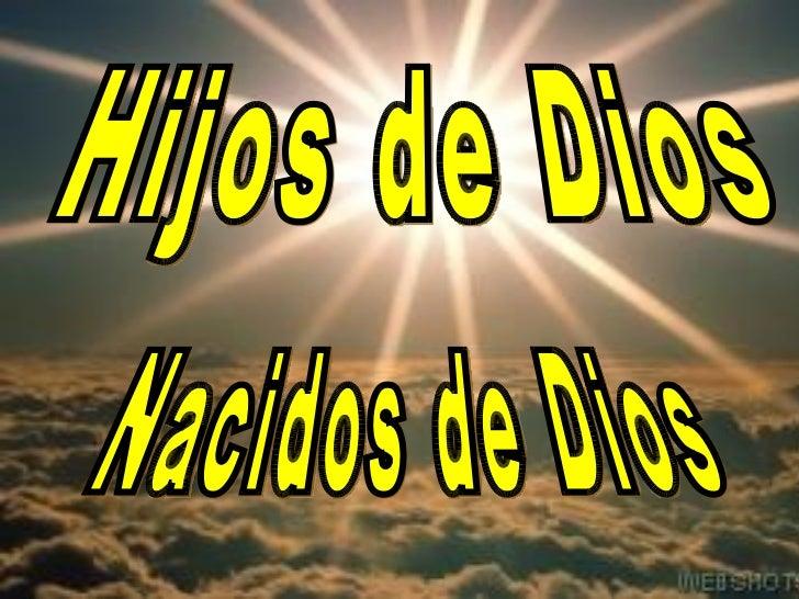 Hijos de Dios nacidos de Dios