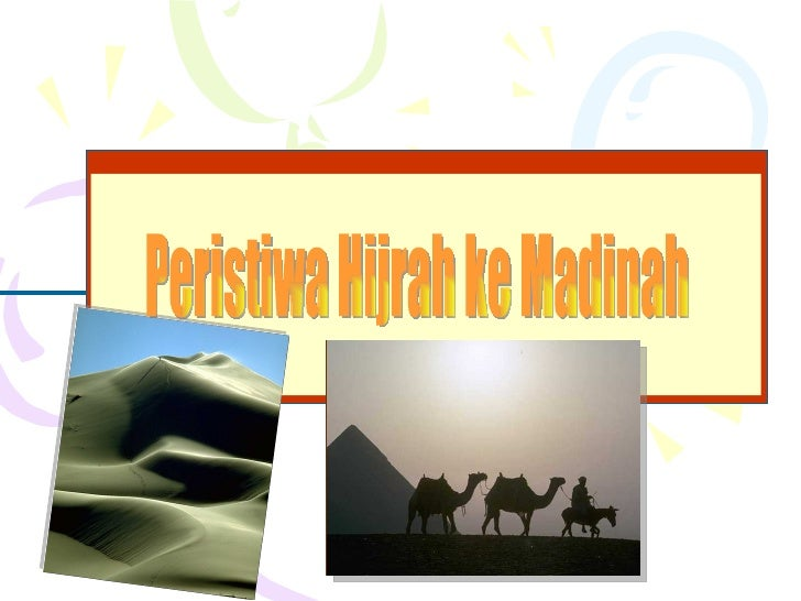 Hijrah & piagam madinah