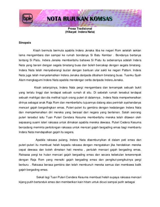 Prosa Tradisional                                  (Hikayat Indera Nata)Sinopsis           Kisah bermula bermula apabila I...