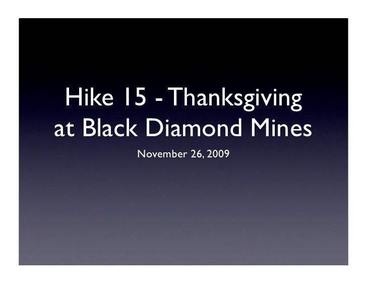 Hike 15 - Thanksgiving at Black Diamond Mines