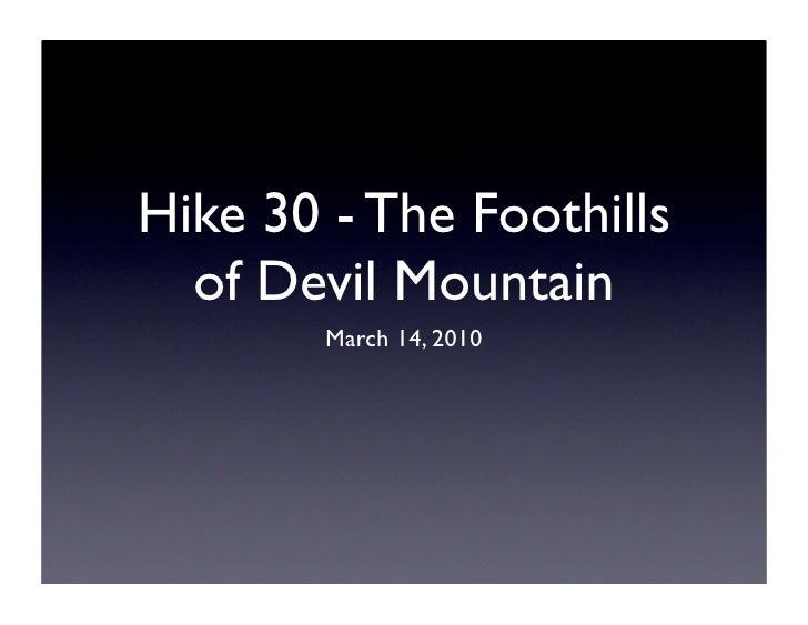 Hike 30 Presentation