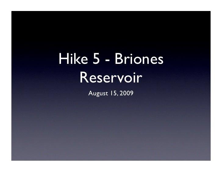 Hike 5 - Briones    Reservoir     August 15, 2009