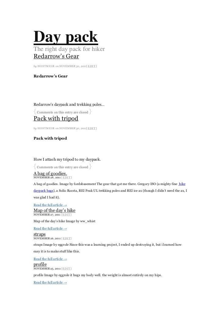 Day packThe right day pack for hikerRedarrow's Gearby HOSTMEI R on NOVEMBER 30, 2011[ EDI T]Redarrow's GearRedarrow's dayp...