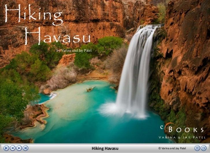 Hiking Havasu    by Varina and Jay Patel                              Hiking Havasu   © Varina and Jay Patel